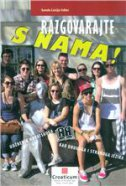 RAZGOVARAJTE S NAMA! - B2 C1 -udžbenik hrvatskoga kao drugog i stranog jezika +CD - sanda lucija udier