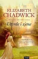 UTVRDE I SJENE - elizabeth chadwick