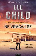NE VRAĆAJ SE - lee child