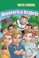 DEVETORICA HRABRIH - mato lovrak