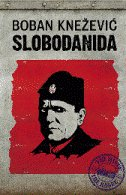 SLOBODANIDA - boban knežević