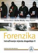 FORENZIKA - Istraživanje mjesta događaja 2 - gordan mršić, maja popović, duško modly