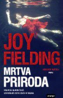 MRTVA PRIRODA - joy fielding
