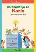 IZNENAĐENJA ZA KARLA - Razvojne priče za glasno čitanje - rotraut susanne berner