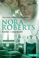 SADA I ZAUVIJEK - 1. knjiga trilogije Hotel Boonsboro - nora roberts