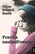 PRAVILA NASLJEĐIVANJA - claire bidwell smith