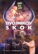 DVOJNIKOV SKOK - grupa autora