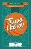 TRAVA I KOROV - goran tribuson