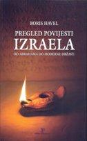 PREGLED POVIJESTI IZRAELA - Od Abrahama do moderne države - boris havel