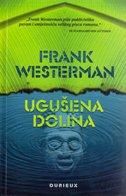 UGUŠENA DOLINA - frank westerman