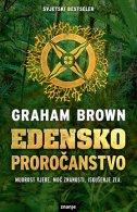 EDENSKO PROROČANSTVO - graham brown