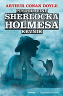 PUSTOLOVINE SHERLOCKA HOLMESA - KRVNIK - arthur conan doyle