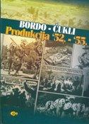 BORDO - ČUKLI / PRODUKCIJA 52. - 55. - borivoj dovniković-bordo, marcel čukli