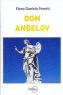 DOM ANĐELOV / LA CASA DELL ANGELO - elena daniela poretti