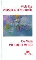 PJESME O MORU / VERSEK A TENGERROL - eva viola