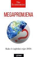 MEGAPROMJENA - Kako će izgledati svijet 2050. - daniel ur. franklin, john andrews