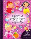 BAJKOVITE VESELE IGRE S NALJEPNICAMA - drago kozina (prir.)