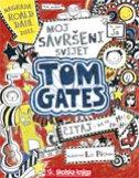 TOM GATES - MOJ SAVRŠENI SVIJET - liz pichon