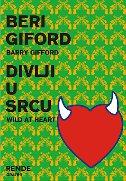DIVLJI U SRCU - barry gifford