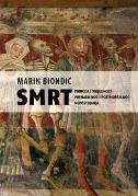 SMRT - Priroda i vrijednost prenatalnog i postmortalnog nepostojanja - marin biondić