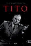TITO - ivo goldstein, slavko goldstein