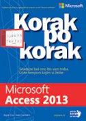 MICROSOFT ACCESS 2013 - KORAK PO KORAK - joyce cox, joan lambert