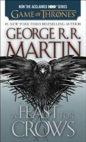 FEAST FOR CROWS - george r.r. martin