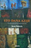 STO DANA AZIJE - Dnevnik s putovanja po jugoistočnoj Aziji - juraj bubalo