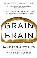 GRAIN BRAIN - david perlmutter