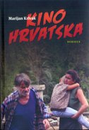 KINO HRVATSKA - marijan krivak