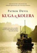 KUGA I KOLERA - patrick deville