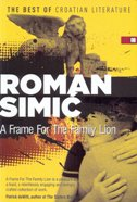 A FRAME FOR THE FAMILY LION - roman simić