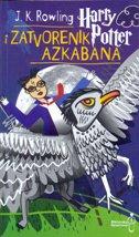 HARRY POTTER I ZATVORENIK AZKABANA - j.k. rowling