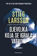 DJEVOJKA KOJA SE IGRALA S VATROM - stieg larsson