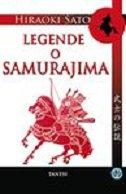 LEGENDE O SAMURAJIMA - hiroaki sato