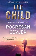 POGREŠAN ČOVJEK - lee child