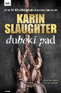 DUBOKI PAD - karin slaughter