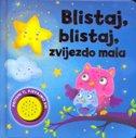 BLISTAJ, BLISTAJ, ZVIJEZDO MALA - filip (prir.) kozina
