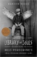 Library of Souls - The Third Novel of Miss Peregrine's Peculiar Children - ransom riggs