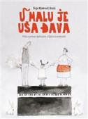 U MALU JE UŠA ĐAVA - Priča o jednom djetinjstvu u Splitu osamdesetih - tisja kljaković braić