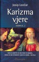 KARIZMA VJERE (Vjera je...) - josip lončar