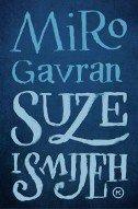 SUZE I SMIJEH - miro gavran