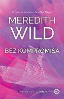BEZ KOMPROMISA (SERIJAL HAKER - ČETVRTI DIO) - meredith wild