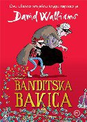 BANDITSKA BAKICA - david walliams