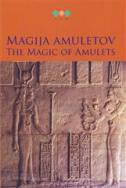 MAGIJA AMULETOV - THE MAGIC OF AMULETS