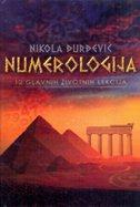 NUMEROLOGIJA - 12. glavnih životnih lekcija (2. izdanje) - nikola đurđević