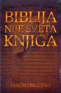 BIBLIJA NIJE SVETA KNJIGA - mauro biglino