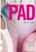 POSLIJE SVEGA - PAD, 1. DIO - anna todd