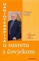 HAGIOTERAPIJA U SUSRETU S ČOVJEKOM - tomislav ivančić