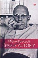 ŠTO JE AUTOR? - michel foucault